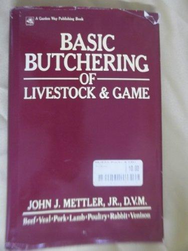9780882663920: Basic butchering of livestock & game