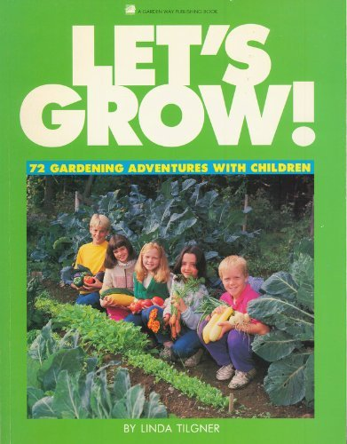9780882664712: Let's Grow! 72 Gardening Adventures with Children