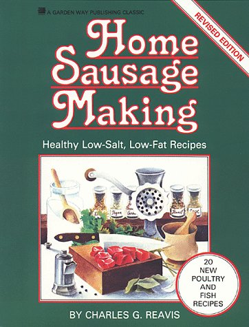 9780882664774: Home Sausage Making: Healthy Low-Salt, Low-Fat Recipes