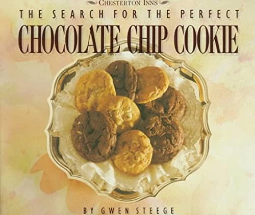 9780882664781: The Search for the Perfect Chocolate Chip Cookie