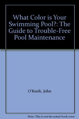9780882664804: What Color is Your Swimming Pool?: The Guide ...