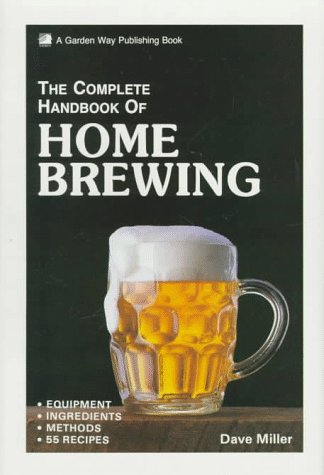 9780882665221: The Complete Handbook of Home Brewing