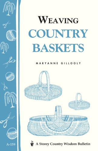 9780882665887: Weaving Country Baskets (Storey Publishing Bulletin, a-159)