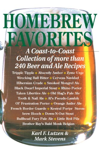 9780882666136: Homebrew Favorites: A Coast-to-Coast Collection of More Than 240 Beer and Ale Recipes