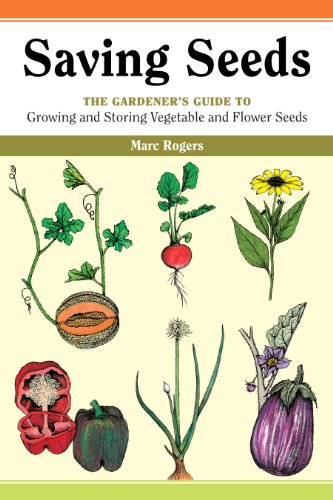 9780882666341: Saving Seeds: The Gardener's Guide to Growing and Storing Vegetable and Flower Seeds (A Down-to-Earth Gardening Book)