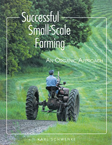 SUCCESSFUL SMALL-SCALE FARMING an Organic Approach