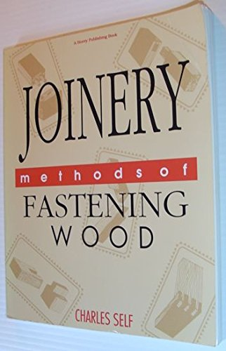 Joinery: Methods of Fastening Wood
