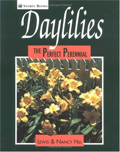 9780882666518: Daylilies: The Perfect Perennial