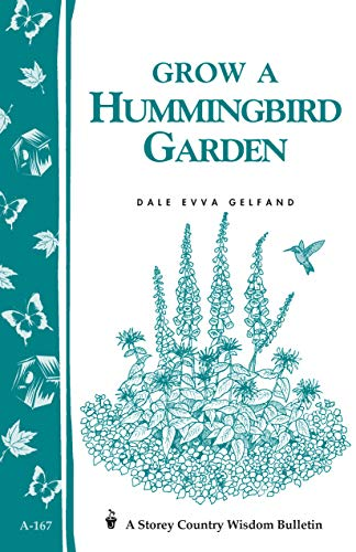 Growing a Hummingbird Garden: Gelfand, Dale Evva
