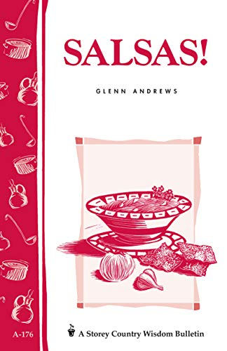 9780882667294: Salsas!: Storey's Country Wisdom Bulletin A-176 (Storey Country Wisdom Bulletin, a-176)