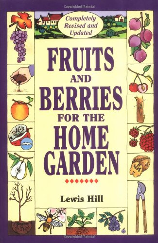 9780882667638: Fruits and Berries for the Home Garden