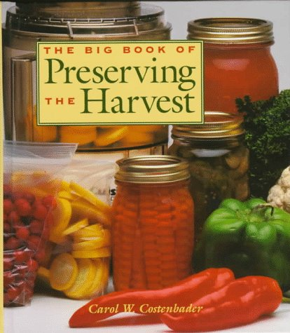 9780882668000: The Big Book of Preserving the Harvest