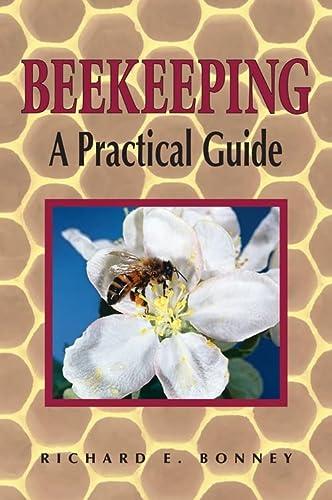 9780882668611: Beekeeping: A Practical Guide