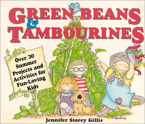 9780882668932: Green Beans & Tambourines: Over 30 Summer Projects and Activities for Fun-Loving Kids