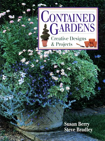 9780882668994: Contained Gardens: Creative Designs & Projects