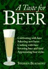 A Taste for Beer: Beaumont, Stephen