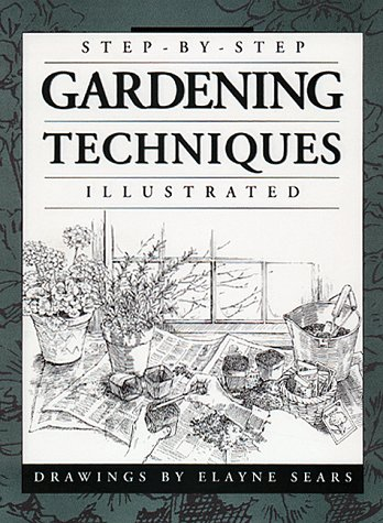 9780882669120: Step-by-Step Gardening Techniques