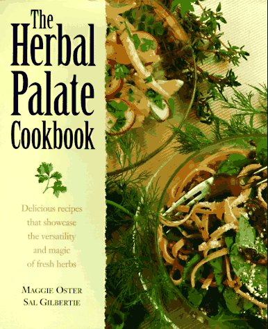 9780882669151: The Herbal Palate Cookbook