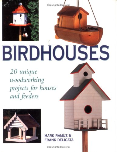 9780882669175: Birdhouses: 20 Unique Woodworking Projects for Houses and Feeders