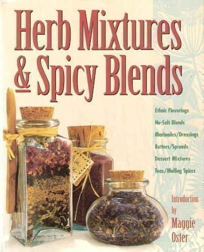 9780882669199: Herb Mixtures & Spicy Blends
