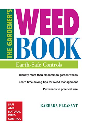 9780882669212: The Gardener's Weed Book: Earth Safe Controls