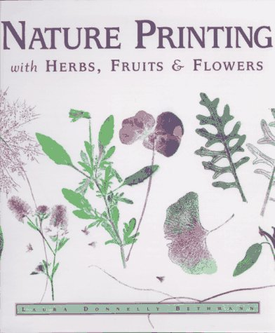 9780882669298: Nature Printing: With Herbs, Fruits & Flowers