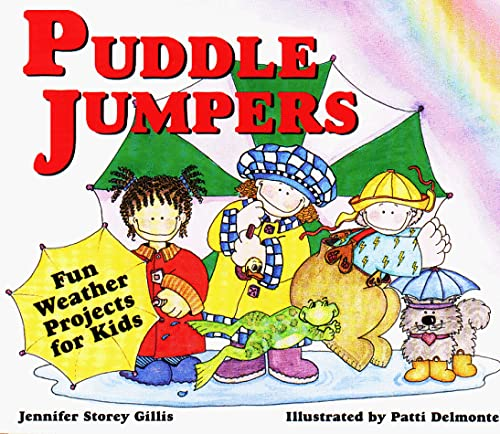 9780882669380: Puddle Jumpers: Fun Weather Projects for Kids