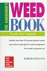 9780882669427: The Gardener's Weed Book: Earth-Safe Controls (Brooklyn Botanic Garden Handbooks)