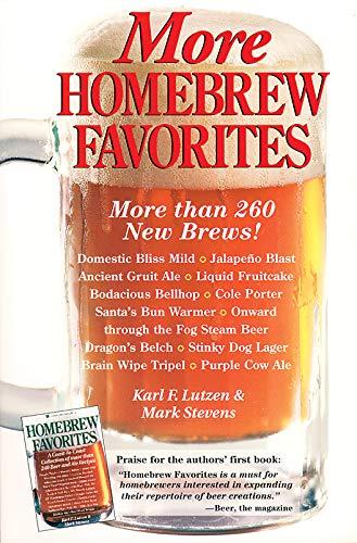 More Homebrew Favorites: More Than 260 New: Lutzen, Karl F.,