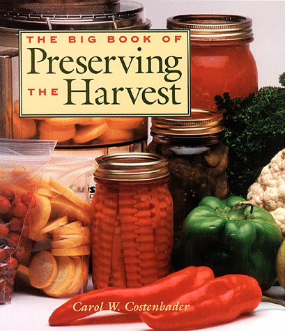 9780882669786: The Big Book of Preserving the Harvest
