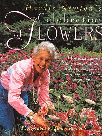 9780882669977: Hardie Newton's Celebration of Flowers