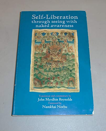 9780882680507: Self-Liberation Through Seeing With Naked Awareness