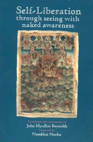 9780882680507: Self-Liberation Through Seeing With Naked Awareness (English and Tibetan Edition)