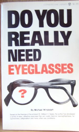 9780882681047: Do You Really Need Eyeglasses?