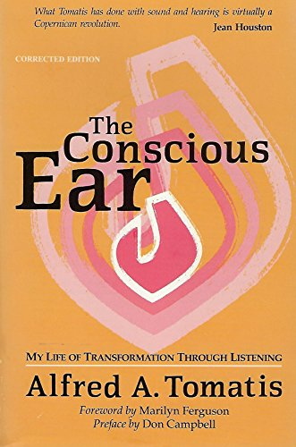 9780882681085: The Conscious Ear: My Life of Transformation Through Listening