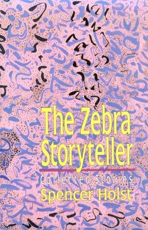 9780882681245: The Zebra Storyteller: Collected Stories