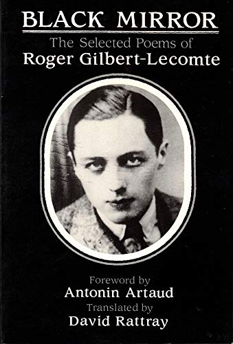 9780882681283: Black Mirror: The Selected Poems of Roger Gilbert-Lecomte