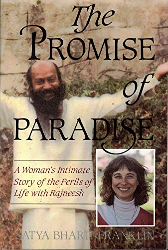 9780882681368: The Promise of Paradise: A Woman's Intimate Story the Perils of Life With Rajneesh