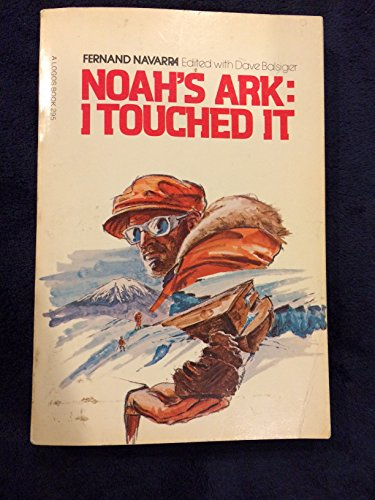 9780882700656: Noah's Ark: I touched It