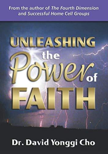 9780882700953: Unleashing The Power Of Faith