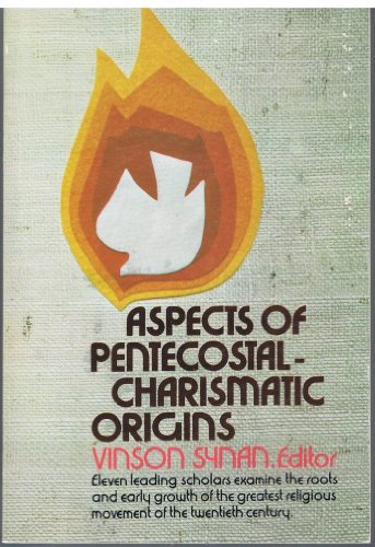 9780882701110: Aspects of Pentecostal-Charismatic Origins