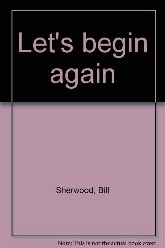 Let's begin again: Bill Sherwood