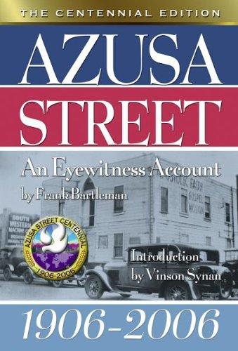 9780882701356: Azusa Street the Centennial Edition