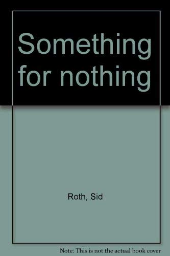 Something for nothing (0882701460) by Sid Roth