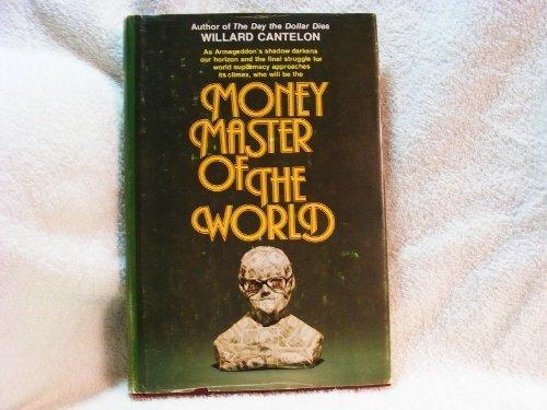 9780882701516: Money master of the world
