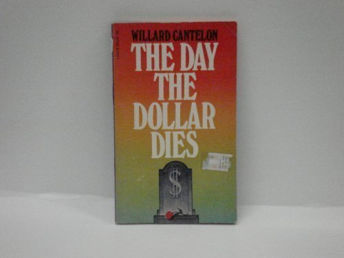 9780882701707: The Day the Dollar Dies