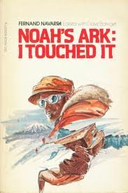 9780882701769: Noah's Ark: I Touched It