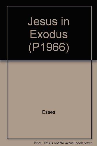 9780882701967: Jesus in Exodus (P1966)