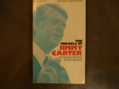 9780882701974: The miracle of Jimmy Carter