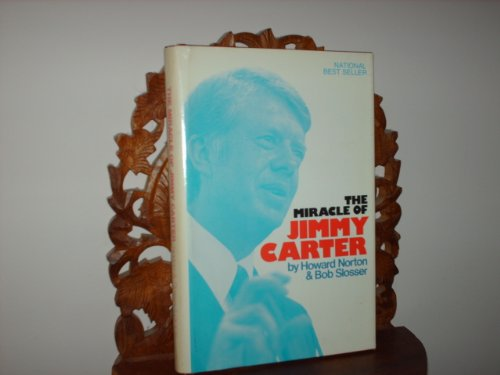 9780882702025: The miracle of Jimmy Carter